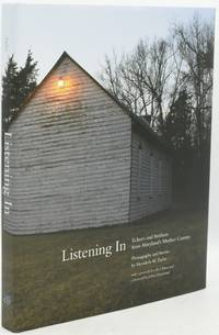 [AMERICANA] [PHOTOGRAPHY] LISTENING IN: ECHOES AND ARTIFACTS FROM MARYLAND'S MOTHER COUNTRy