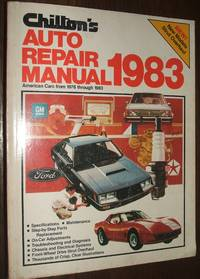 image of Chilton's Auto Repair Manual 1983 American Cars from 1976 through 1983