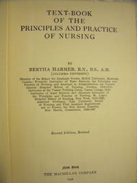 Text-book of the Principles and Practice of Nursing by Harmer, Bertha - 1932