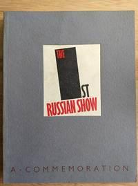 The 1st Russian Show: A commemoration of the Van Diemen Exhibition Berlin 1922