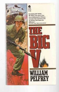 The Big V by  William Pelfrey - Paperback - 1984 - from Riverwash Books and Biblio.com