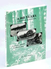 4,000 (Four Thousand) Years: A History of the Rainforest of Vancouver Island's Southwest Coast