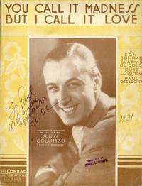 You Call It Madness But I Call It Love (1931) (SIGNED)