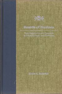 image of Boards of Trustees: Their Organization and Operation at Private Colleges and Universities