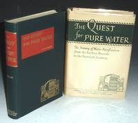 The Quest for Pure Water: The History of Water Purification from the Earliest Records to the Twentieth Century