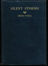 Silent Storms by  Ernest Poole - Signed First Edition - 1927 - from Bluestocking Books and Biblio.co.uk