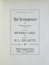 The Tenderfoot A Musical Play in Three Acts Lyrics by Richard Carle. [Piano-vocal score]