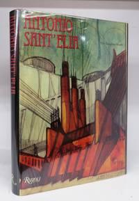 Antonio Sant-Elia: The Complete Works