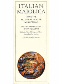 Italian Maiolica From the Arthur M. Sackler Collections (Brochure)