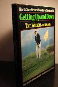 Getting Up and Down by  Tom Watson - Hardcover - 1983 - from Hammonds Books  and Biblio.com