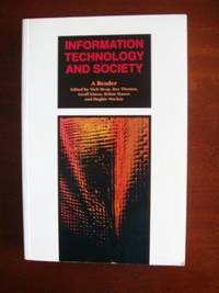 Information Technology and Society  -  A Reader
