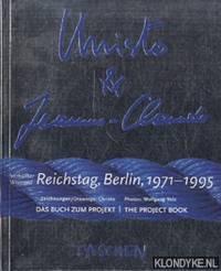 Christo & Jeanne-Claude. Verhullter Reichstag, Berlin, 1971-1995. Das Buch zum Projekt / Christo & Jeanne-Claude. Wrapped Reichstag, Berlin, 1971-1995. The Project Book