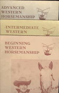 image of Western Horsemanship, Beginning, Intermediate & Advanced (3 Books)  (A Western horseman book)