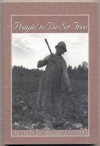 Prayin' To Be Set Free: Personal Accounts of Slavery in Mississippi by  edited by  Andrew - Paperback - 2002 - from Between the Covers- Rare Books, Inc. ABAA and Biblio.com