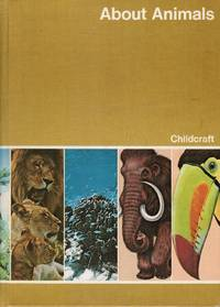 Childcraft the How and why Library Volume 5: about Animals