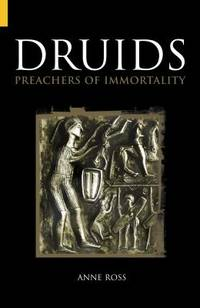 Druids : Preachers of Immortality