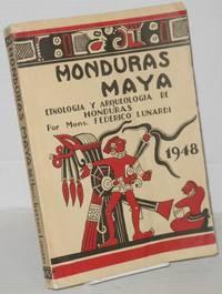 image of Honduras Maya: Etnologia y Arqueologia de Honduras