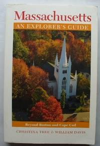 Massachusetts-An Explorer's Guide: Beyond Boston and Cape Cod