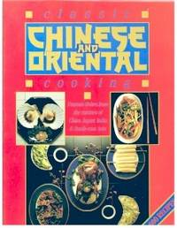 Classic Chinese and Oriental Cooking