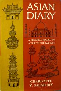 Asian Diary:  A Personal Record of a Trip to the Far East