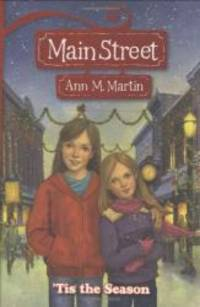 'Tis The Season (Main Street #3) by Ann M. Martin - Paperback - 2007-07-05 - from Books Express and Biblio.com