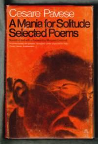 A Mania for Solitude (Selectedd Poems 1930-1950)