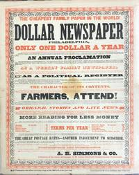 Broadside--Cheapest Family Paper in the World Dollar Newspaper  Philadelphia, Only One Dollar a Year