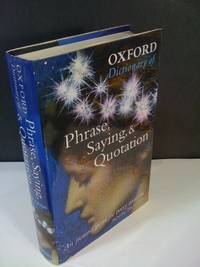 Oxford Dictionary of Phrase, Saying, & Quotation
