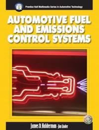 Automotive Fuel and Emissions Control System (Halderman/Birch Automotive Series)