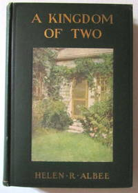 A Kingdom Of Two - A True Romance Of Country Life