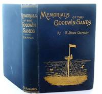 image of Memorials of the Goodwin Sands and Their Surroundings, Legendary and Historical