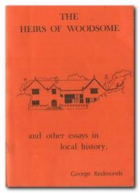image of The Heirs Of Woodsome And Other Essays in Local History