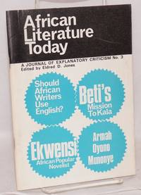 African Literature Today; a journal of explanatory criticism no. 3, 1969