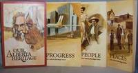 Progress, People, Places: Our Alberta Heritage Series