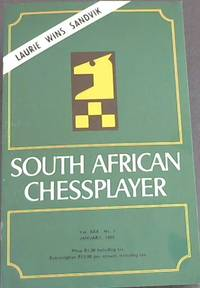 South African Chessplayer - Vol XXX, No 1 - January, 1982