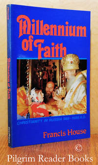 Millennium of Faith: Christianity in Russia, 988-1988 A.D.