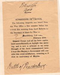 Small handprinted notice announcing the surrender of General Piet Cronje to Lord Roberts after the Battle of Paardeberg, February 27th 1900 (Second Boer War, South Africa)