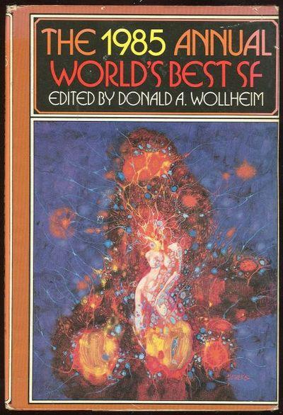 1985 ANNUAL WORLD'S BEST SF, Wollheim, Donald editor