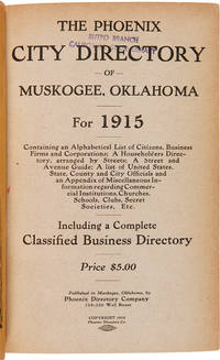 THE PHOENIX CITY DIRECTORY OF MUSKOGEE, OKLAHOMA FOR 1915