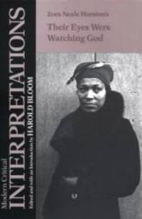Their Eyes Were Watching God (Bloom's Modern Critical Interpretations) by Zora Neale Hurston - Hardcover - 1988-08-09 - from Books Express (SKU: 1555460542)