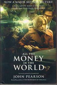 image of ALL THE MONEY IN THE WORLD - (film tie-in cover)