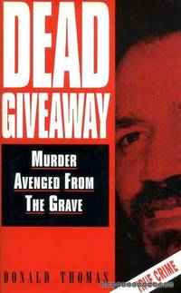 image of Dead Giveaway: Murder Avenged from the Grave