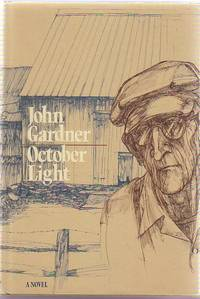 October Light by  John GARDNER - Signed First Edition - 1976 - from Sawtooth Books (SKU: 14989)