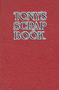 TONY'S SCRAP BOOK (Combined Radio Editions of 1927-1928-1929)