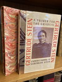A PRIMER FOR THE GRADUAL UNDERSTANDING OF GERTRUDE STEIN [SIGNED]