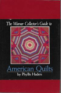 The Warner Collector's Guide to American Quilts