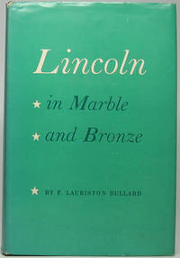 Lincoln in Marble and Bronze