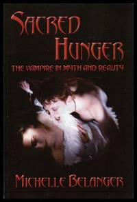 SACRED HUNGER - The Vampire in Myth and Reality