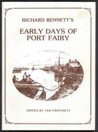 RICHARD BENNETT'S EARLY DAYS OF PORT FAIRY.