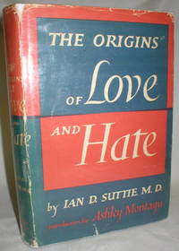 image of The Origins of Love and Hate